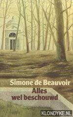 Alles Wel Beschouwd: Beauvoir, Simone de