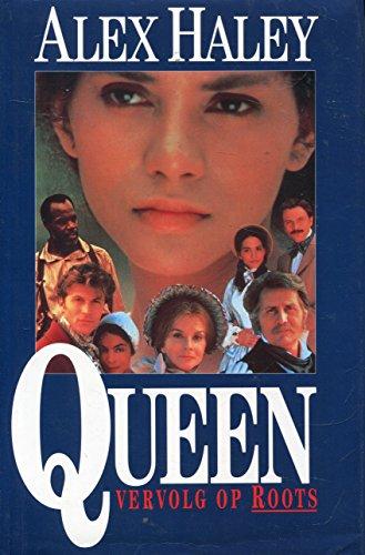 9789026972676: Queen: Vervolg op Roots