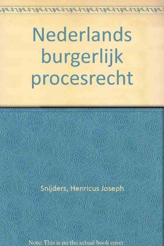 Nederlands burgerlijk procesrecht.: Snijders, H.J. (e.a.)