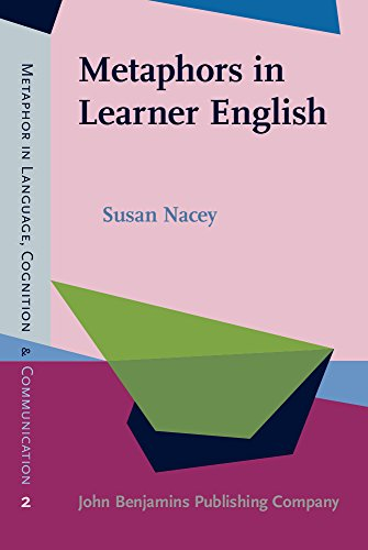 9789027202062: Metaphors in Learner English (Metaphor in Language, Cognition, and Communication)