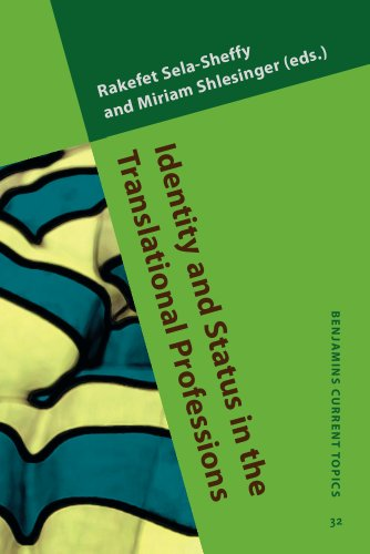 9789027202512: Identity and Status in the Translational Professions (Benjamins Current Topics)