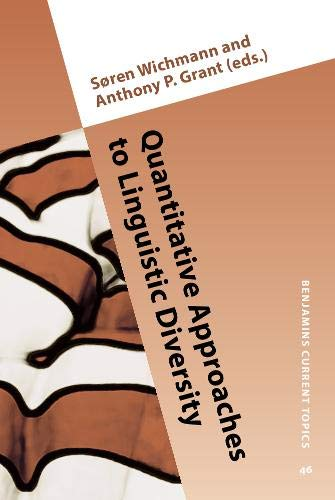 9789027202659: Quantitative Approaches to Linguistic Diversity: Commemorating the centenary of the birth of Morris Swadesh (Benjamins Current Topics)