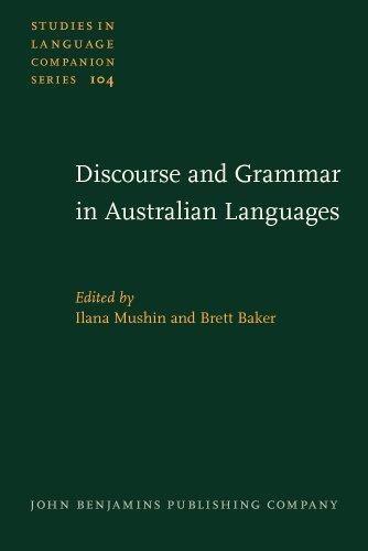 Discourse and Grammar in Australian Languages (Studies in Language Companion Series): John ...