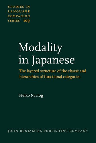 9789027205766: Modality in Japanese: The layered structure of the clause and hierarchies of functional categories (Studies in Language Companion Series)