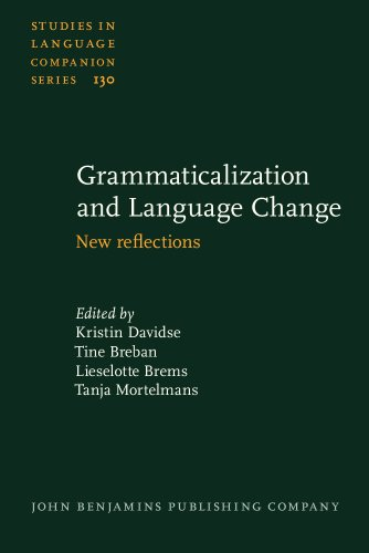 9789027205971: Grammaticalization and Language Change: New reflections (Studies in Language Companion Series)
