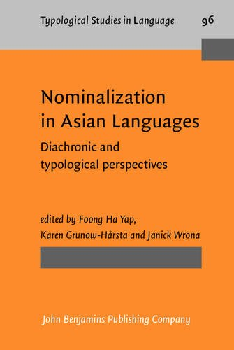 9789027206770: Nominalization in Asian Languages: Diachronic and typological perspectives (Typological Studies in Language)