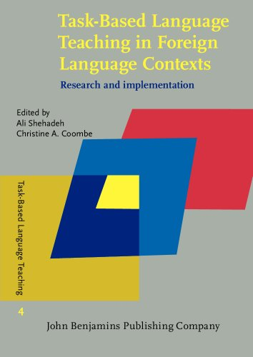 9789027207241: Task-Based Language Teaching in Foreign Language Contexts: Research and implementation