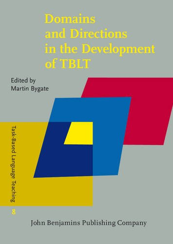 Domains and Directions in the Development of TBLT: A decade of plenaries from the international ...