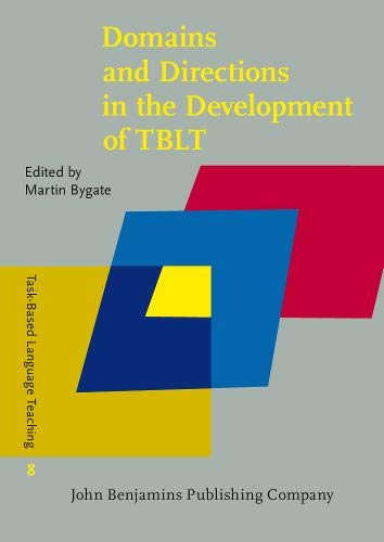 9789027207326: Domains and Directions in the Development of TBLT: A decade of plenaries from the international conference (Task-Based Language Teaching)