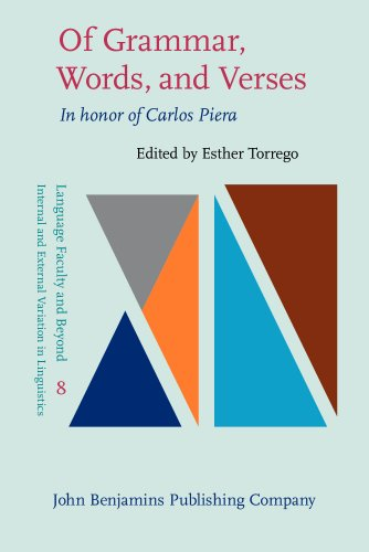 9789027208255: Of Grammar, Words, and Verses: In honor of Carlos Piera (Language Faculty and Beyond)