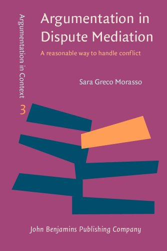 9789027211200: Argumentation in Dispute Mediation: A reasonable way to handle conflict (Argumentation in Context)