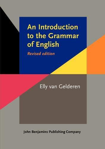 Introduction to the Grammar of English: Gelderen, Elly van