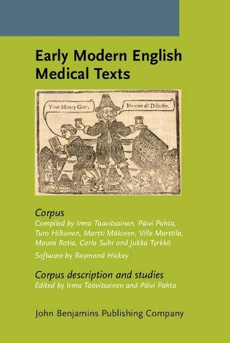 9789027211774: Early Modern English Medical Texts: Corpus description and studies