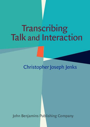 9789027211835: Transcribing Talk and Interaction: Issues in the representation of communication data
