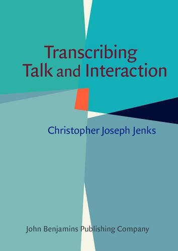 9789027211842: Transcribing Talk and Interaction: Issues in the representation of communication data