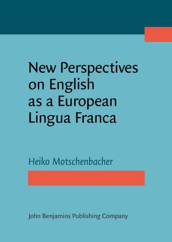 9789027212078: New Perspectives on English as a European Lingua Franca