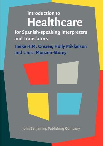 9789027212221: Introduction to Healthcare for Spanish-speaking Interpreters and Translators