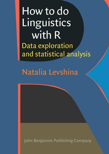 9789027212245: How to do Linguistics with R: Data exploration and statistical analysis
