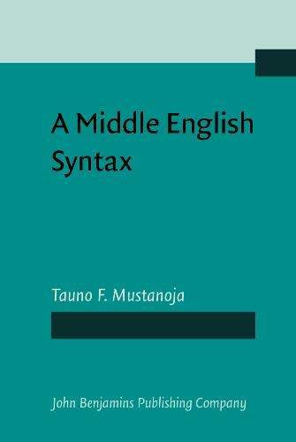 A Middle English Syntax: Parts of speech: Tauno F. Mustanoja