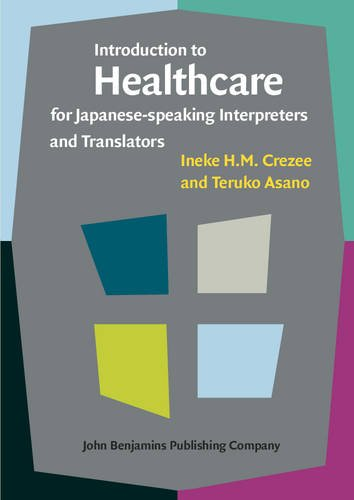 9789027212429: Introduction to Healthcare for Japanese-speaking Interpreters and Translators