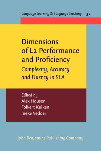 9789027213051: Dimensions of L2 Performance and Proficiency: Complexity, Accuracy and Fluency in SLA (Language Learning & Language Teaching)