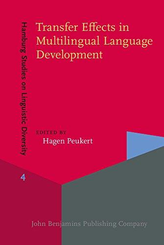Transfer Effects in Multilingual Language Development (Hamburg Studies on Linguistic Diversity)