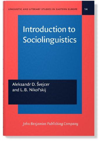 Introduction to Sociolinguistics: 014 (Linguistic and Literary: Aleksandr D. Svejcer