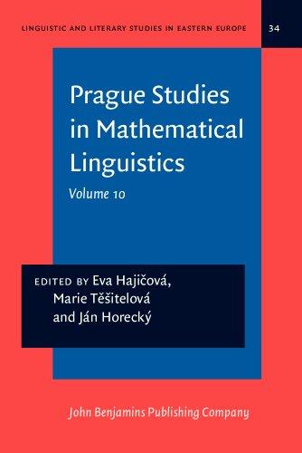 Prague Studies in Mathematical Linguistics: Volume 10: John Benjamins Publishing