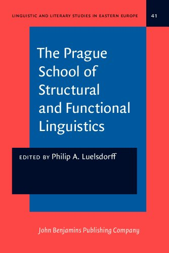 9789027215505: The Prague School of Structural and Functional Linguistics (Linguistic and Literary Studies in Eastern Europe)