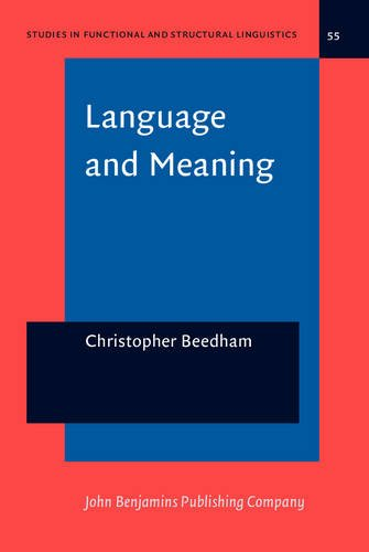 Language And Meaning The Structural Creation Of Reality