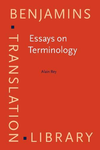 9789027216076: Essays on Terminology (Benjamins Translation Library)