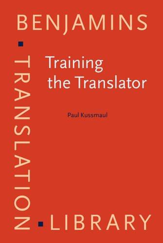 9789027216090: Training the Translator (Benjamins Translation Library)