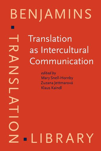 9789027216212: Translation as Intercultural Communication: Selected papers from the EST Congress, Prague 1995 (Benjamins Translation Library)