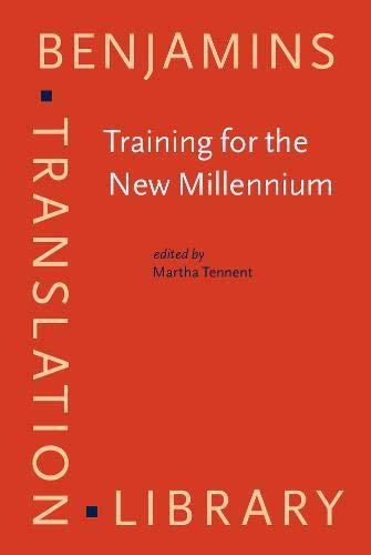 9789027216663: Training for the New Millennium: Pedagogies for translation and interpreting (Benjamins Translation Library)