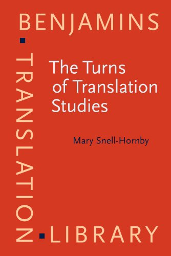 9789027216748: The Turns of Translation Studies: New paradigms or shifting viewpoints? (Benjamins Translation Library)