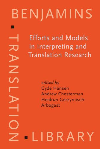 EFFORTS AND MODELS IN INTERPRETING AND TRANSLATION RESEARCH. A TRIBUTE TO DANIEL GILE: HANSEN, G. /...