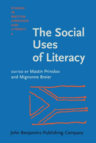 The Social Uses of Literacy: Theory and Practice in Contemporary South Africa (Studies in Written ...