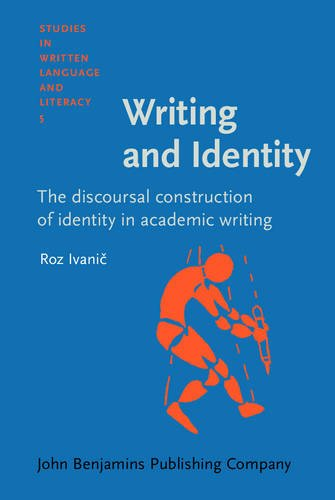 9789027217974: Writing and Identity: The discoursal construction of identity in academic writing (Studies in Written Language and Literacy)
