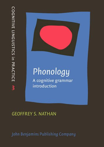 9789027219077: Phonology: A cognitive grammar introduction (Cognitive Linguistics in Practice)