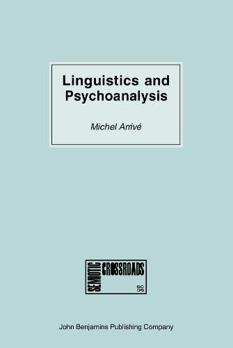 9789027219459: Linguistics and Psychoanalysis: Freud, Saussure, Hjelmslev, Lacan and others (Semiotic Crossroads)
