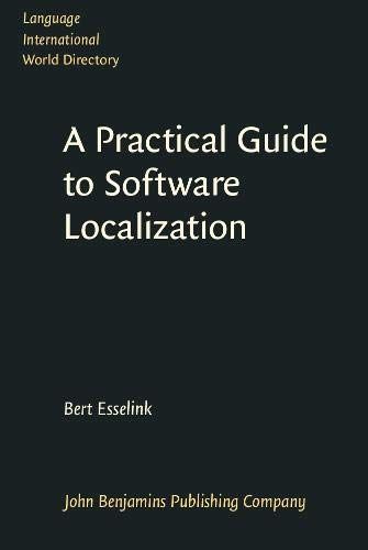 9789027219534: A Practical Guide to Software Localization (Language International World Directory) (v. 3)