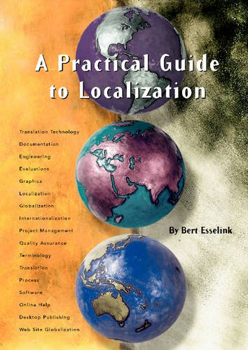 9789027219565: A Practical Guide to Localization: Practical Guide to Localization v. 4 (Language International World Directory)