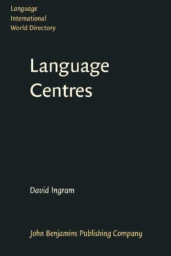 9789027219572: Language Centres: Their roles, functions and management (Language International World Directory)