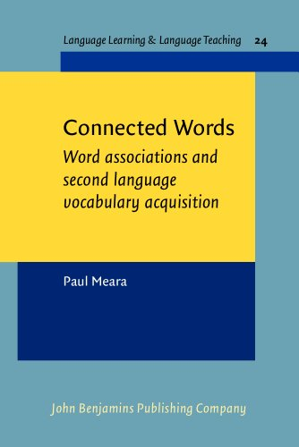 9789027219862: Connected Words: Word associations and second language vocabulary acquisition (Language Learning & Language Teaching)