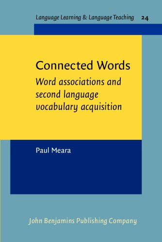 9789027219879: Connected Words: Word associations and second language Vocabulary acquisition (Language Learning & Language Teaching)