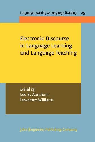 Electronic Discourse in Language Learning and Language: John Benjamins Publishing