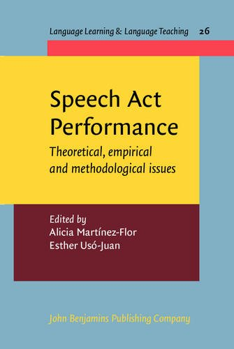 9789027219893: Speech Act Performance: Theoretical, empirical and methodological issues