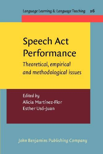 9789027219909: Speech Act Performance: Theoretical, empirical and methodological issues