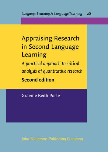 9789027219916: Appraising Research in Second Language Learning: A practical approach to critical analysis of quantitative research. Second edition (Language Learning & Language Teaching)