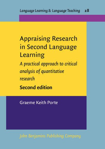 9789027219954: Appraising Research in Second Language Learning: A practical approach to critical analysis of quantitative research. Second edition (Language Learning & Language Teaching)